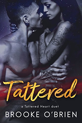 (Tattered: A Brother's Best Friend Romance (Tattered Heart Duet Novella Book 2))