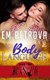 Body Language (The Boot Knockers Ranch) (Volume 2)