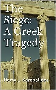 The Siege: A Greek Tragedy