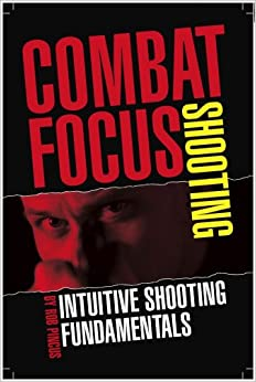 >>WORK>> Combat Focus Shooting: Intuitive Shooting Fundamentals. hours services include sharp abrira latest Todos