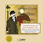 Sherlock Holmes: La Aventura de los Planos del Bruce-Partington [The Adventure of the Bruce-Partington Plans] | Arthur Conan Doyle