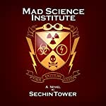 Mad Science Institute | Sechin Tower