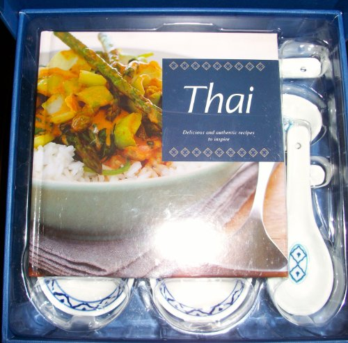 Thai: Delicious and Authentic Recipes to Inspire