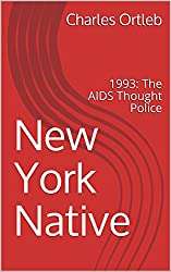 New York Native: 1993: The AIDS Thought Police