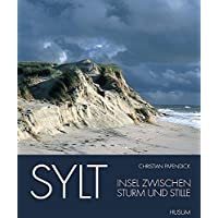 Sylt - Insel zwischen Sturm und Stille