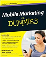 Mobile Marketing For Dummies Front Cover