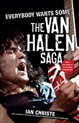 Everybody Wants Some: The Van Halen Saga: Epub Edition