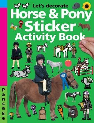 [Horse & Pony Sticker Activity Book] (By: Priddy Books) [published: July, 2010]