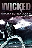 The Wicked (Righteous)