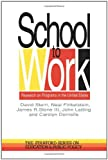 School to Work : Research on Programs in the United States, Stern, David and Dornsife, Carolyn, 0750704292