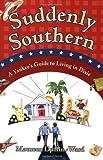 Suddenly Southern, Maureen Duffin-Ward, 0743254953
