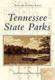 img - for Tennessee State Parks (Postcard History) (Postcard History Series) book / textbook / text book
