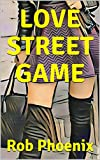 download ebook love street game: daytime dating from street to sex. available to download on amazon kindle a dating advice guide for men. pure daygame secrets that guarantee mastery to attract and seduce women. pdf epub