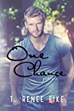 One Chance (Part 1)