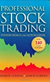 Professional Stock Trading : System Design and Automation, Conway, Mark R. and Behle, Aaron N., 0971853649
