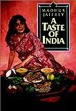 A Taste of India, Madhur Jaffrey, 0689707266
