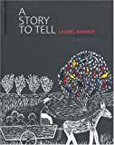 A Story to Tell, Laurel Nannup, 1920694706