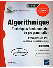 Algorithmique - Techniques fondamentales de programmation 3e édi