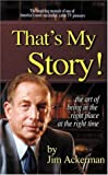 Thats My Story, Jim Ackerman, 0974983810