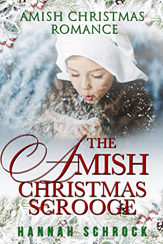 The Amish Christmas Scrooge