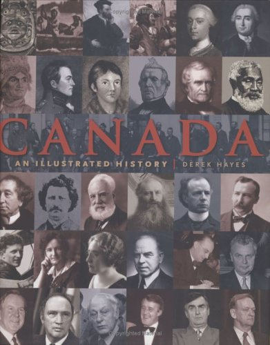 Read Online Canada: An Illustrated History pdf epub