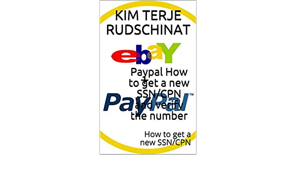 Amazon com: Paypal How to get a new SSN/CPN and verify the