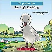 El Patito Feo = The Ugly Duckling (Bilingual Tales)