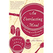 An Everlasting Meal: Cooking with Economy and Grace
