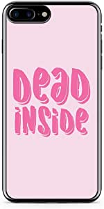 iPhone 7 Plus Transparent Edge Phone Case Dead Inside Phone Case Motivational Teen iPhone 7 Plus Cover with Transparent Frame
