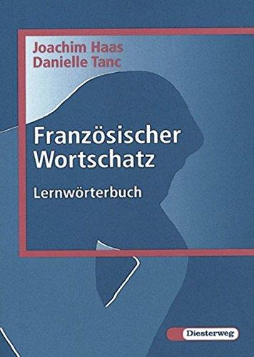 Französischer Wortschatz: Lernwörterbuch
