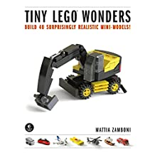 Tiny LEGO Wonders: Build 40 Surprisingly Realistic Mini-Models!