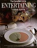 The Canadian Living Entertaining Cookbook, Carol Ferguson, 0394221532