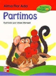 Alma Flor Adas Hagamos Caminos Partimos Libro de Lectura Softcover Spanish Book