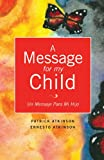 img - for A Message for My Child book / textbook / text book
