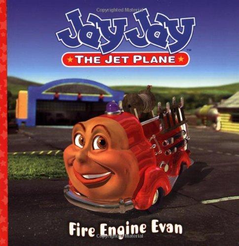 Read Online Fire Engine Evan (Jay Jay the Jet Plane) ebook