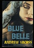 Blue Belle, Andrew Vachss, 0394572289