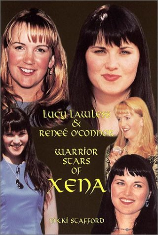 Lucy Lawless And Renee Oconnor  Warrior Stars Of Xena
