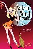 The Salem Witch Tryouts, Kelly McClymer, 141691644X