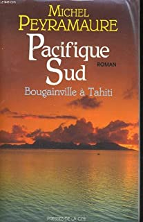 Pacifique sud : roman, Peyramaure, Michel