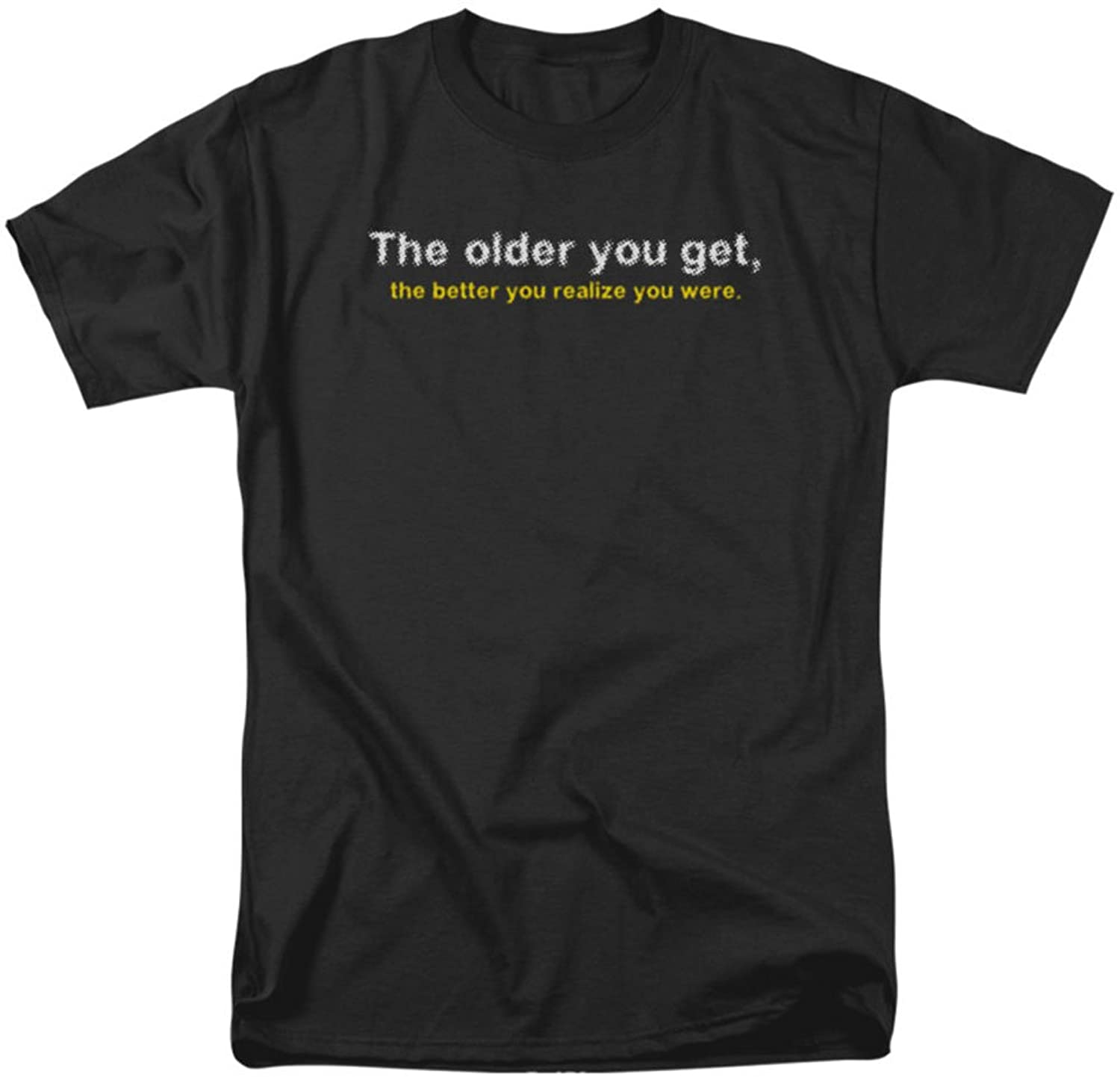 Funny Tees - Mens Older You Get T-Shirt