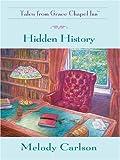 Hidden History, Melody Carlson, 0786293047