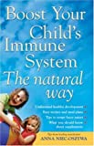 img - for Boost Your Child's Immune System the Natural Way book / textbook / text book