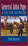 General John Pope, Peter Cozzens, 0252072596
