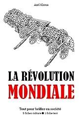 La Révolution mondiale - Tout pour briller en société