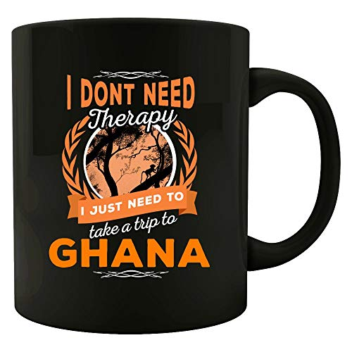 Dont Need Therapy Just Need Ghana Pride Funny - Colored Mug