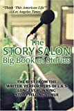 The Story Salon Big Book of Stories, Joseph Dougherty, 0595396895