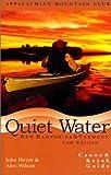 Quiet Water New Hampshire & Vermont:Canoe & Kayak Guide