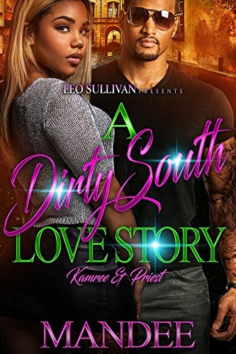 Search : A Dirty South Love Story: Kamree & Priest