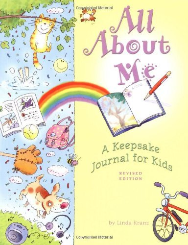 All About Me: A Keepsake Journal for Kids (All About Me Crafts For School Age)