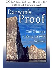 Darwin's Proof: The Triumph of Religion over Science